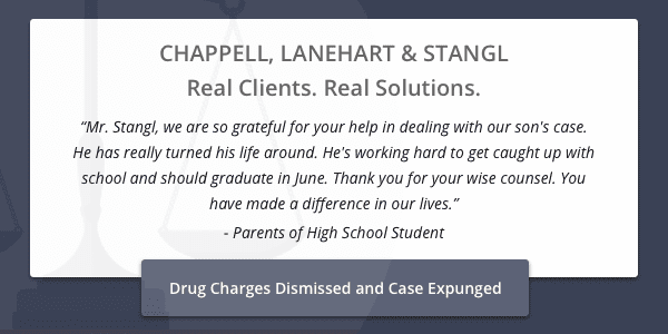 Client testimonial from parents of high school student-drug charges dismissed and case expunged
