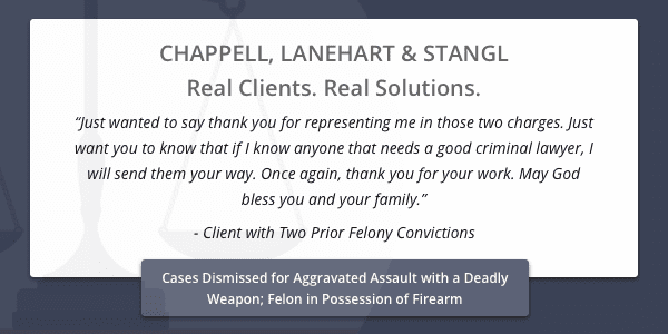 Client testimonial for case dismissed for aggravated assault with a deadly weapon