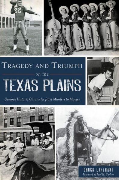 tragedy triumph Texas Plains